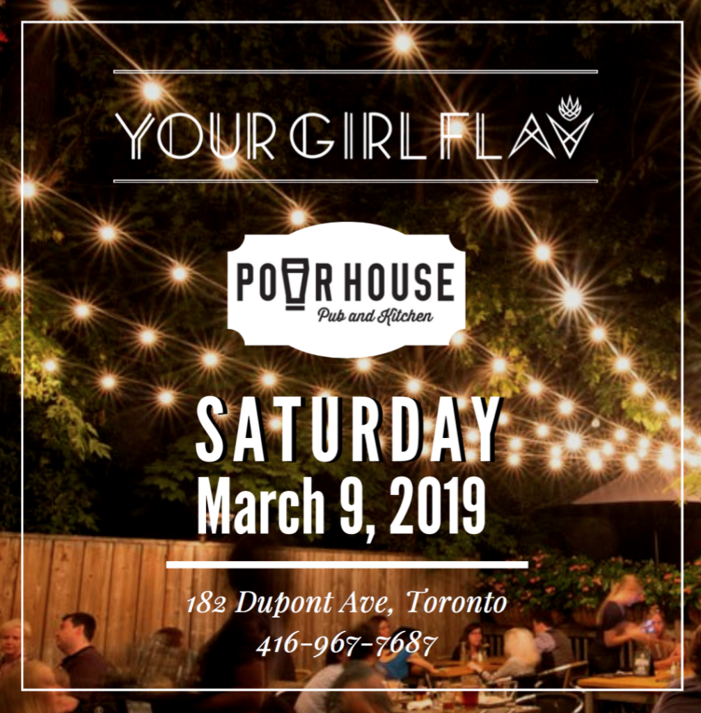 Saturday March 9 Pour House pub and kitchen fab restaurants company Canada Cloud empire Flavia your girl flav abadia Female Toronto Canada DJ
