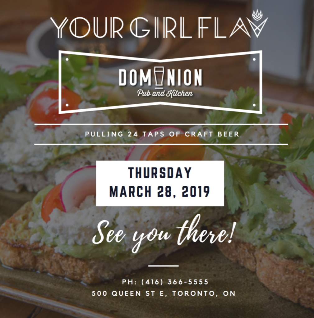 Thursday March 28 Dominion pub and kitchen fab restaurants company Canada Cloud empire Flavia your girl flav abadia Female Toronto Canada DJ