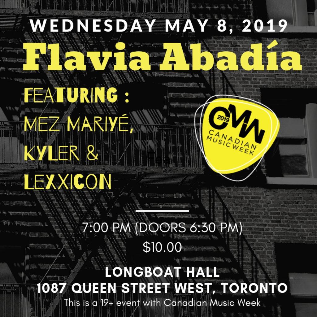 Canadian Music Week CMW 2019 Flavia Abadia Feat Mez Mariye Kyler Lexxicon_